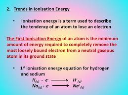 10 2 trends in ionisation energy