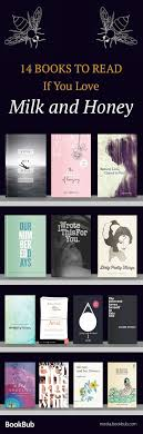14 books like milk and honey including deep beautiful poetry books about life and love