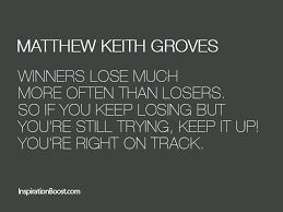 Winner Quotes Inspiration Matthew Keith Groves Winner Quotes Inspiration Boost