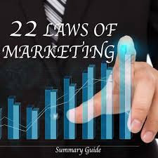 22 Immutable Laws Of Marketing The 22 Immutable Laws Of Marketing Summary Guide By