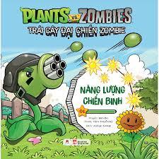 Trái Cây Đại Chiến Zombie - Plants Với Zombies - Tập 1: Năng Lượng Chiến  Binh (Tái Bản) - Truyện tranh thiếu nhi Tác giả Kim Ba