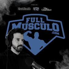 El Podcast Fitness de FullMusculo