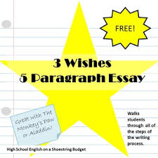 wishes paragraph essay using writing process by msdickson tpt 3 wishes 5 paragraph essay using writing process