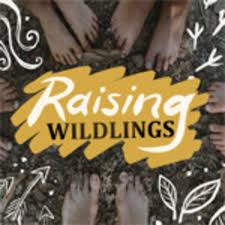 Raising Wildlings
