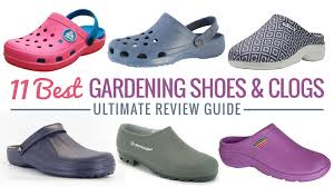11 best gardening shoes clogs ultimate review guide
