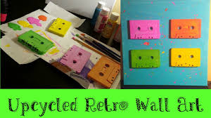 Upcycled Wall Art Retro Upcycled Wall Art Cassette Tape Art Youtube