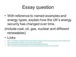 how energy secure is the uk the uk energy issues for the  11 essay