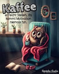 Motivation Kaffee Gif Guten Morgen Kaffee Sprüche Witzige