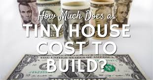 L How Much Does A Tiny House Cost To Build