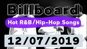 Billboard Hip Hop Charts Billboard Top 50 Hot R B Hip Hop Rap Songs December 7 2019
