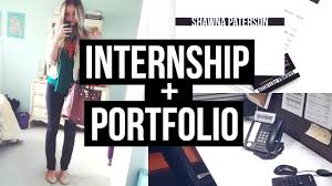 how to get an internship portfolio resume and more how to get an internship portfolio resume and more