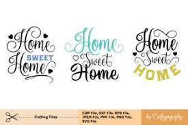 It can be used on cutters like cricut, silhouette and any other 1) purchasing this listing you get a zip folder. Home Sweet Home Set Graphic By Craftypography Creative Fabrica Sweet Home Creative Graphic