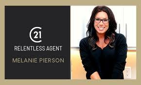 Relentless Agent - Melanie Pierson | Century 21 Morrsion Realty