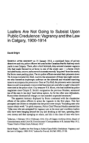 Loafers Are Not Going to Subsist Upon Public Credulence: Vagrancy and the  Law in Calgary, 1900-1914