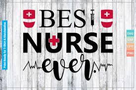 Best Nurse Ever Svg Cut Files Graphic By Svgitems Creative Fabrica