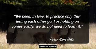 Enlightening Quotes 100 Enlightening Quotes by Rainer Maria Rilke The Author of Letters 69
