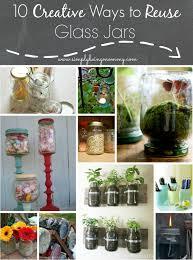 10 Creative Ways To Reuse Glass Jars Simply Being Mommy Diy Creative Ways To Reuse Mason Jars Photos Mason Jar Diy