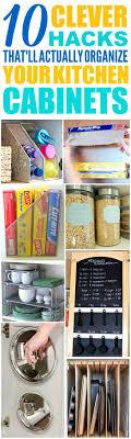 Cabinet Organizers For Kitchen 17 Best Ideas About Organizing Kitchen Cabinets On Pinterest