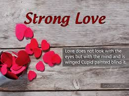 Strong Love Quotes Gorgeous Quotes About Strong Love True Love Sibling Love
