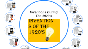 Inventions During The 1920s By Jose Parra On Prezi
