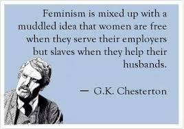 Gk Chesterton Quotes Mesmerizing GK Chesterton Nails Feminism GraniteGrok