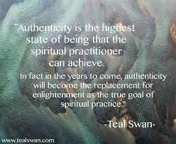 Authenticity Quotes Enchanting Authenticity Quote Blog Posts Teal Swan