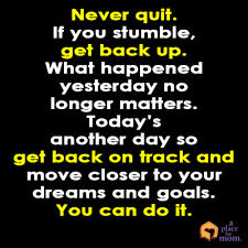 Quote Never Quit Best Get Back Up Quotes