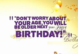 Funny Brother Quotes 62 Amazing Birthday Wishes For Brother 24 Funniest Happy Birthday Wishes [24]