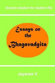 essays on the bhagavadgita by jayaram v essays on the bhagavadgita image 1