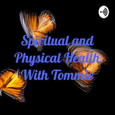 Breaking bad habits building spiritual and physical muscles. by Spiritual  and Physical Health With Tommie • A podcast on Anchor