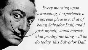 Salvador Dali Quotes Awesome Salvador Dalí Quote About Pleasure Morning CQ