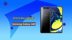 Download Samsung Galaxy A80 Stock Wallpapers In Full Hd