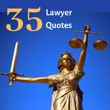 35 Funny and Inspirational Lawyer Quotes - Holidappy - Celebrations
