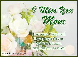 Death Anniversary Quotes New Missing You Messages For Mother Who Died Wordings And Messages