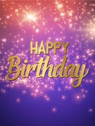 Gleaming Happy Birthday Card Birthday Greeting Cards By Davia
