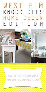 diy furniture west elm knock. West Elm Knock-Offs Home Decor Edition - The Cottage Market #WestElmnock-Offs Diy Furniture Knock