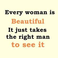 Quote Of Beauty In A Woman Best Of Every Woman Is Beautiful Pictures Photos And Images For Facebook