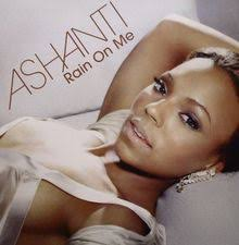 rain on me ashanti