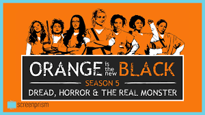 Orange Is The New Black Season 5 Analysis Dread Horror The Real
