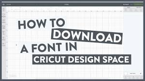 Free Cricut Design Downloads How To Download A Font To Cricut Design Space