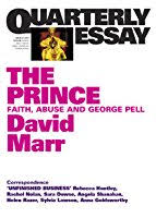 the prince faith abuse and george pell by david marr the prince faith abuse and george pell