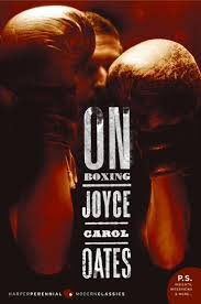 on boxing book by joyce carol oates scoop on boxing by joyce carol oates digital book