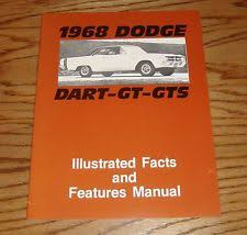 1968 dodge dart manual 1968 dodge dart gt gts illustrated facts features manual 68