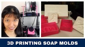 <b>3D</b> Printing <b>Soap Molds</b> - YouTube