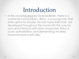 character trait essay prompt prompt analysis of a literary  introduction in the novel kindred by octavia butler there is a character d rufus