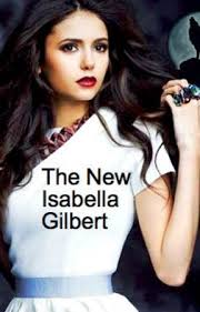 The New Isabella Gilbert (Sequel to TTG)- DISCONTINUED UNTIL FURTHER NOTICE  - Chapter 19: Izzy's Letters - Page 9 - Wattpad