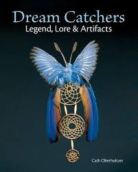 Dream Catchers Legend Classy Dream Catchers Legend Lore And Artifacts Cath Oberholtzer