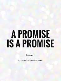 40 Best Promise Quotes And Sayings Awesome Promise Quotes