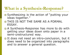 writing a synthesis response mr wilson english ppt what is a synthesis response