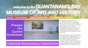the guantanamo bay museum of art and history geographical current exhibitions